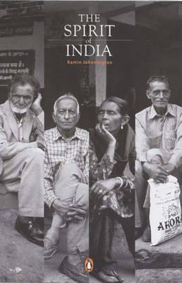 The Spirit of India by Ramin Jahanbegloo
