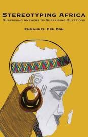 Stereotyping Africa by Emmanuel Fru Doh