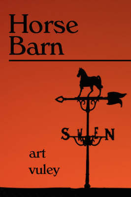 Horse Barn by Art, Vuley