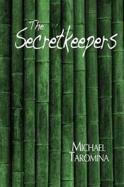 The Secretkeepers by Michael Taromina