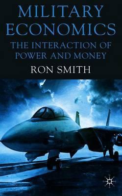 Military Economics by Ron Smith