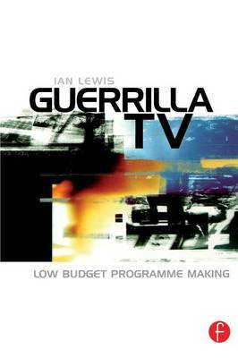 Guerrilla TV by Ian Lewis