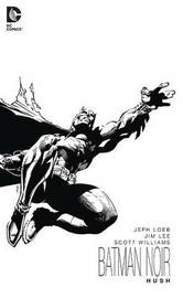 Batman Noir Hush by Jeph Loeb