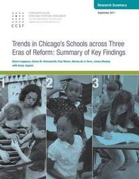 Trends in Chicago's Schools Across Three Eras of Reform by Stuart Luppescu