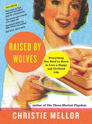 Raised by Wolves by Christie Mellor image