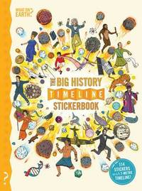 The Big History Timeline Stickerbook by Christopher Lloyd