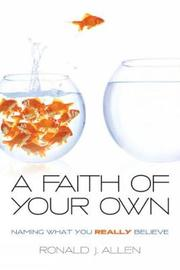 A Faith of Your Own by Ronald J Allen image