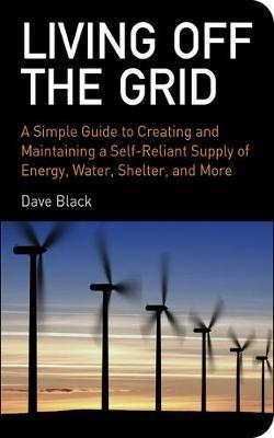 Living Off the Grid by David Black