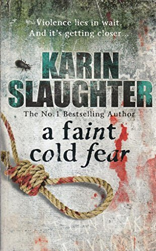 A Faint Cold Fear, A by Karin Slaughter image