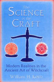 The Science Of The Craft by William H Keith image