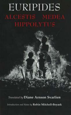 Alcestis, Medea, Hippolytus by * Euripides image