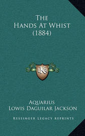 The Hands at Whist (1884) by Aquarius'