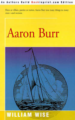 Aaron Burr by William Wise
