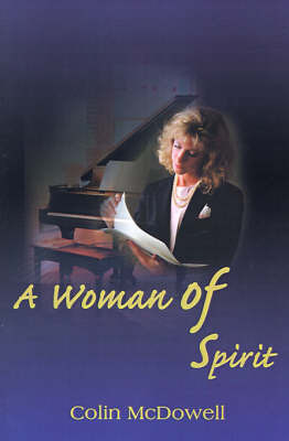 A Woman of Spirit by Colin McDowell