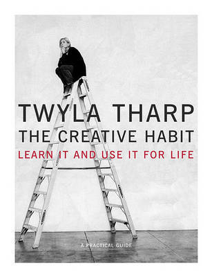 Creative Habit, the by THARP