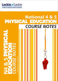 National 4/5 Physical Education Course Notes by Caroline Duncan