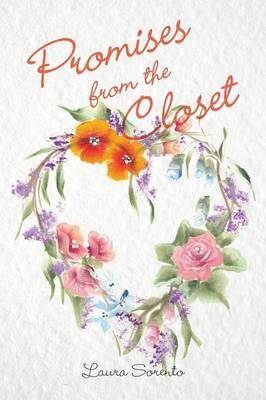 Promises from the Closet by Laura Sorento