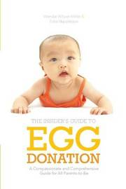 Insider's Guide to Egg Donation by Wendie Wilson-Miller