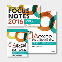 Wiley CIAexcel Exam Review + Test Bank + Focus Notes 2016: Part 3, Internal Audit Knowledge Elements Set by S.Rao Vallabhaneni