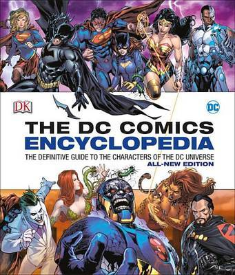 DC Comics Encyclopedia All-New Edition by Matthew K Manning