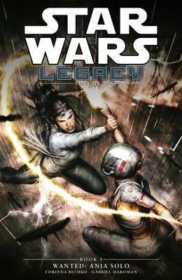 Star Wars Legacy - Wanted: Volume 11, Book 3 | Corinna Sarah