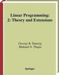 Linear Programming 2 by George B Dantzig