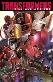 Transformers Till All Are One, Vol. 1 by Mairghread Scott