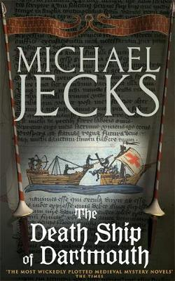 The Death Ship of Dartmouth (Knights Templar Mysteries 21) by Michael Jecks image