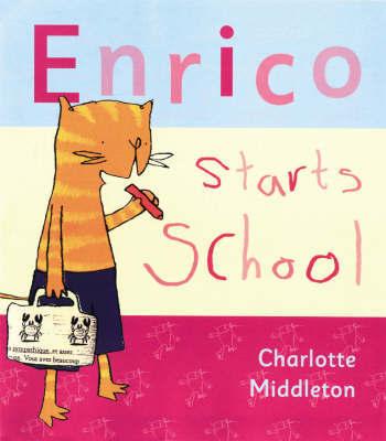Enrico Starts School by Charlotte Middleton image