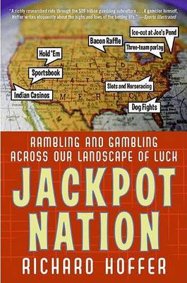Jackpot Nation by Richard Hoffer