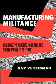 Manufacturing Militance by Gay W. Seidman