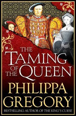 The Taming of the Queen by Philippa Gregory image