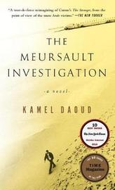 The Meursault Investigation by Kamal Daoud