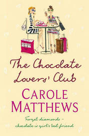 The Chocolate Lovers' Club by Carole Matthews image