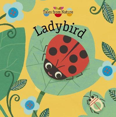 Tales From Nature: Ladybird by Magali Attiogbe