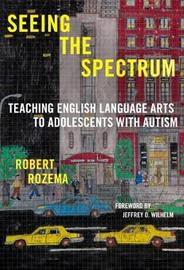 Seeing the Spectrum by Robert Rozema