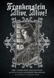 Frankenstein Alive, Alive by Steve Niles