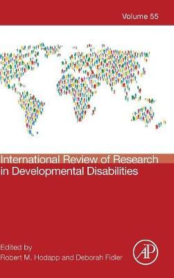 International Review of Research in Developmental Disabilities: Volume 55 image