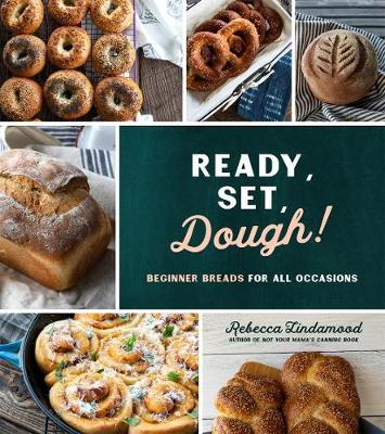 Ready, Set, Dough! by Rebecca Lindamood