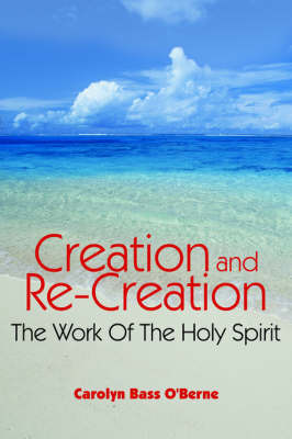Creation and Re-Creation by Carolyn Bass O'Berne image