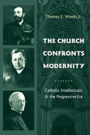 The Church Confronts Modernity by Thomas Woods Jr.