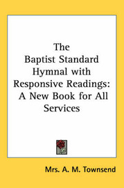 The Baptist Standard Hymnal with Responsive Readings: A New Book for All Services image