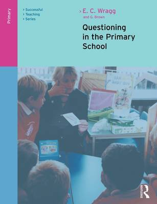 Questioning in the Primary School by E.C. Wragg image
