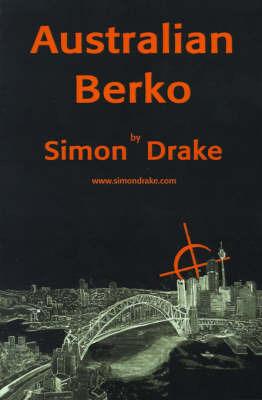 Australian Berko by Simon Drake