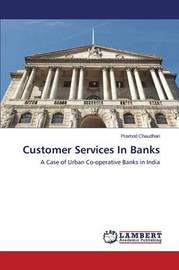 Customer Services in Banks by Chaudhari Pramod