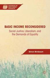 Basic Income Reconsidered by S Birnbaum