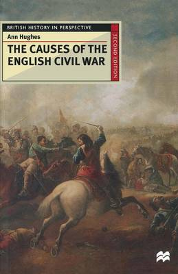 The Causes of the English Civil War by A. Hughes image