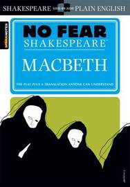 Macbeth (No Fear Shakespeare) by Sparknotes