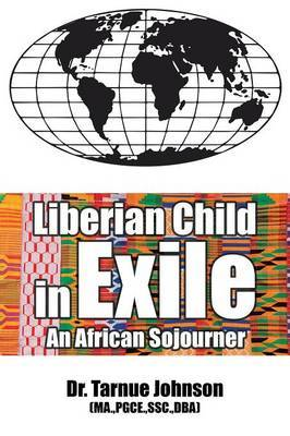 Liberian Child in Exile by Pgce Ssc Johnson Ma