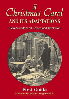 """""""A Christmas Carol"""" and Its Adaptations by Fred Guida image"""